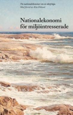 """Boken """"Nationalekonomi för miljöintresserade"""""""