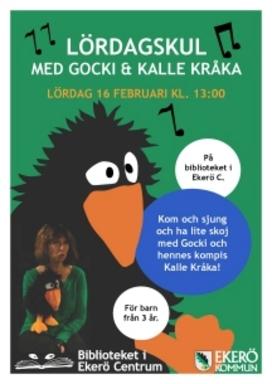 Lördagskul för barn med Gocki och Kalle Kråka.