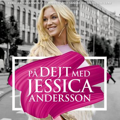 På dejt med – Jessica Andersson  –